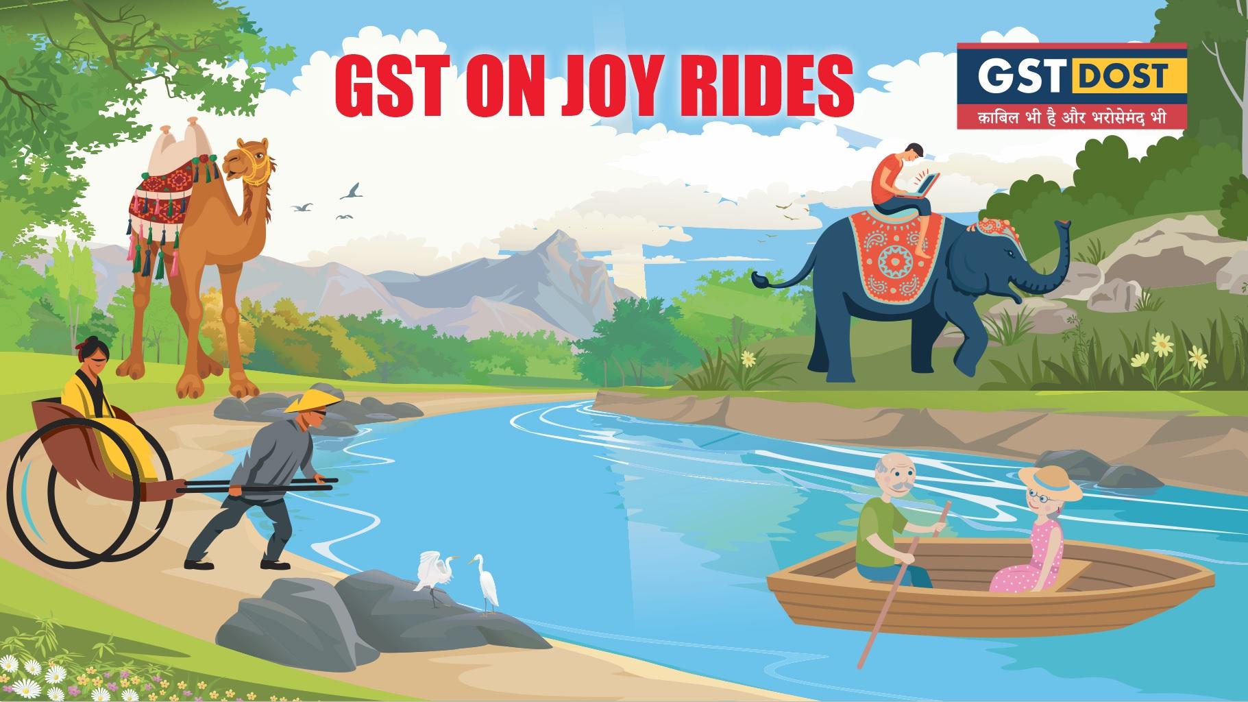 GST on elephant/ camel joy rides.