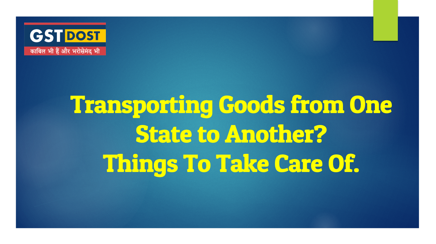 Things To Take Care of while transporting goods.