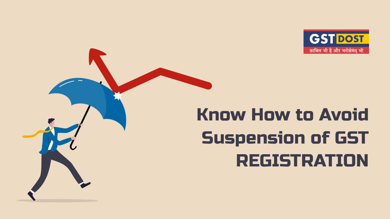 Know How to Avoid Suspension of GST Registration