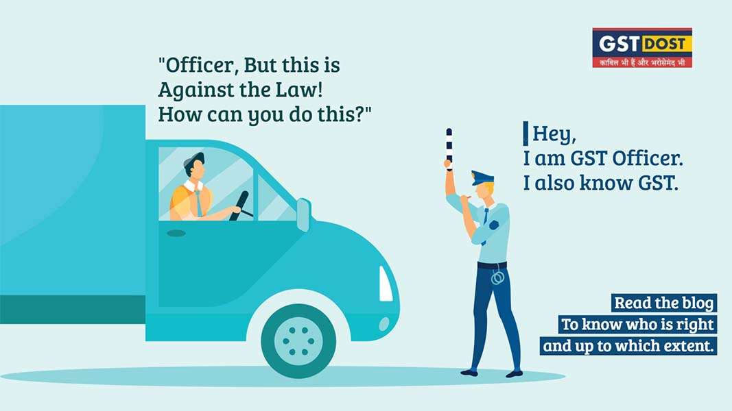 This is what you should do in case of an HSN dispute with the Intercepting GST Officer!