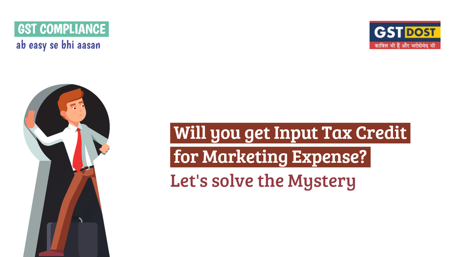 Will you get Input Tax Credit for Marketing Expense? Let's solve the Mystery
